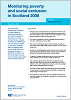 Click to view 'Monitoring Poverty and Social Exclusion in Scotland 2008' as a PDF