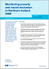 Featured Publication - Monitoring Poverty and Social Exclusion in Northern Ireland 2009