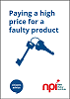 Click to view 'Paying a high price for a faulty product' as a PDF